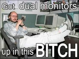 Dual monitors - Meme Picture | Webfail | Pinterest | Monitor, Meme ... via Relatably.com