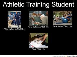 Athletic Training Student... - Meme Generator What i do via Relatably.com