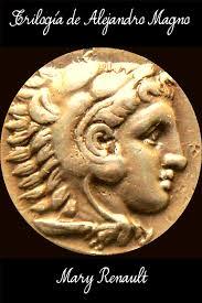 Trilogía de Alejandro Magno