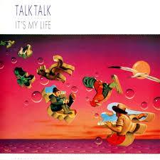 <b>It's My</b> Life by <b>Talk Talk</b> (Album, Synthpop): Reviews, Ratings ...