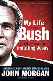 My Life As A Bush: ...and <b>My Heart</b> for Imitating Jesus: <b>Morgan</b>, John ...