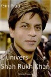 L&#39;univers <b>Shah Rukh Khan</b> par Piau &gt;Ajouter une couverture - cvt_Lunivers-Shah-Rukh-Khan_2539