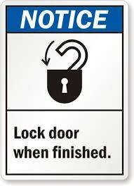 Notice Lock Door When Finished Sign 10u0026ampquot   L