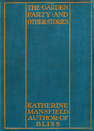 <b>The Garden Party</b>, by Katherine Mansfield