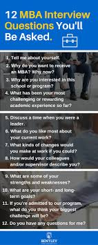 mba interview questions you ll be asked admissions business even if you re unhappy in your current position you should be able to at least one good thing about it this shows you re able to positivity in a