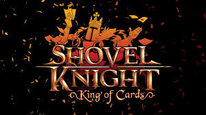 Shovel Knight: King of Cards & Showdown development is now ...