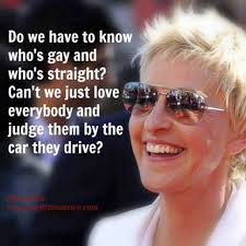Ellen DeGeneres Quote on Gay Rights via Relatably.com