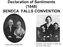 declaration of sentiments      seneca falls convention james and    declaration of sentiments      seneca falls convention james and lucretia mott elizabeth cady stanton