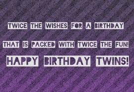 Birthday-Wishes-for-Twins-Girls-or-Boys.png via Relatably.com