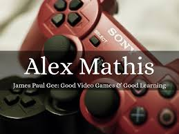 good video games and good learning collected essays alex mathis