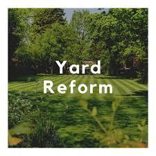 Yard Reform Podcast