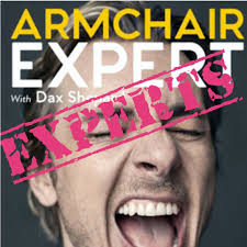 Armchair Expert Experts