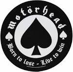 Born to Lose, Live to Win album by Motörhead