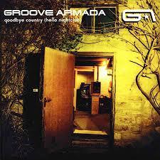 <b>Groove Armada</b> - <b>Goodbye</b> Country (Hello Nightclub) (2001, Vinyl ...