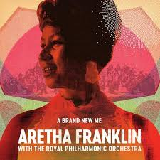 A Brand New Me: <b>Aretha Franklin</b> With The <b>Royal</b> Philharmonic ...