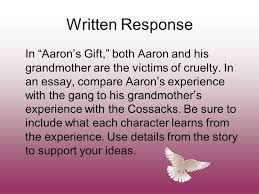 "aaron    s gift by myron levoy review   the setting is the time and    written response in ""aaron    s gift "" both aaron and his grandmother are the victims"