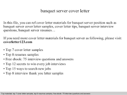 banquet server cover letter banquet server cover letter in this file you can ref cover letter banquet captain resume