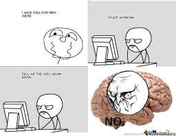 Every Time I Make A Meme by yazeed45 - Meme Center via Relatably.com