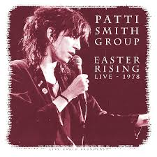 <b>Patti Smith</b> Group: <b>Easter</b> Rising 1978 (Live) - Music on Google Play