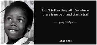 Ruby Bridges Quotes. QuotesGram via Relatably.com