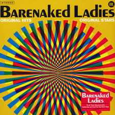 <b>Barenaked Ladies</b> - <b>Original</b> Hits Original Stars - Vinyl LP - 2019 ...