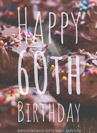 48 Best <b>60th Birthday</b> Wishes & Messages