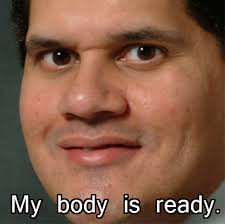My Body Is Ready | Know Your Meme via Relatably.com