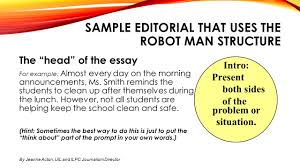 warm up reminders today you ll be taking your common assessment sample editorial that uses the robot man structure the head of the essay for example