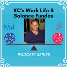 KC's Work Life  & Balance Fundas