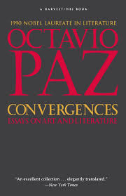 convergences essays on art and literature octavio paz convergences essays on art and literature octavio paz 9780156225861 com books