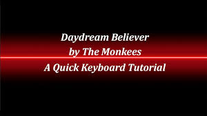 Daydream Believer Keyboard Tutorial - YouTube