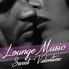 Various - Lounge Music <b>Sweet Valentine</b>