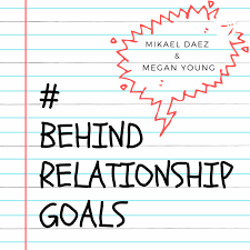Behind Relationship Goals