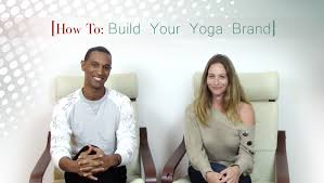 how to build your yoga teaching brand business of yoga yoga business of yoga build your brand