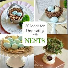 Spring Decorating Spring Decorating 20 Ideas For Bird Nest Decor