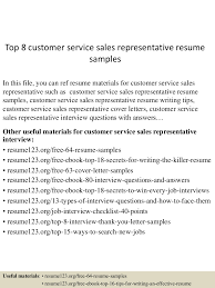 top8customerservice srepresentativeresumesamples 150527142603 lva1 app6891 thumbnail 4 jpg cb 1432737062