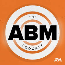 The ABM Podcast