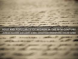 women writers th century role and popularity of women in the 19th century