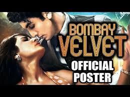 bombay velvet poster के लिए चित्र परिणाम