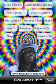 I'm Rick James on the App Store via Relatably.com