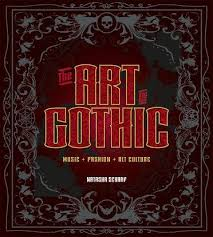 great looking <b>new</b> book on Goth - THE ART <b>OF GOTHIC MUSIC</b> + ...