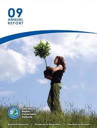 annual reports lake simcoe region conservation authority 2009 annual report cover