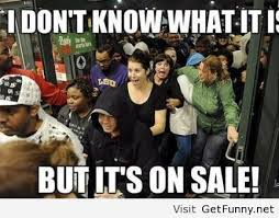 Black friday image - Funny Pictures, Funny Quotes, Funny Memes ...
