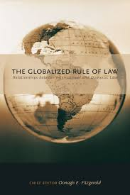 the globalized rule of law irwin law the globalized rule of law