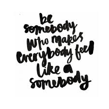 who inspires you the red fairy project you are here to be awesome middot make everybody feel like a somebody