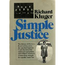 simple justice the history of brown v board of education and simple justice the history of brown v board of education and black
