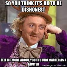 So you think it's OK to be dishonest Tell me more about your ... via Relatably.com