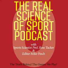 The Real Science of Sport Podcast