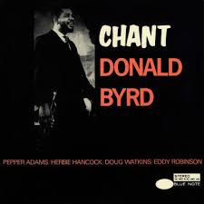 """vinyl reissue of Donal <b>Byrd</b> """"<b>Chant</b>"""""""