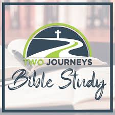 Two Journeys Bible Study